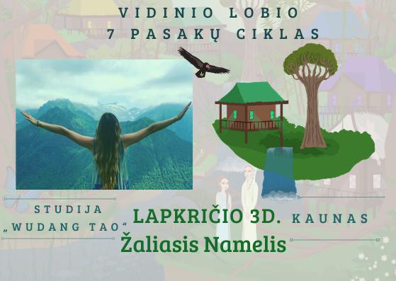 Vidinis Lobis – Žaliasis Namelis