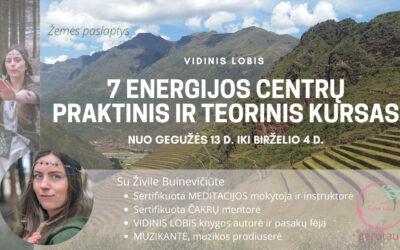 7 ENERGIJOS CENTRAI – Praktinis ir Teorinis kursas nuo gegužės 13 d.